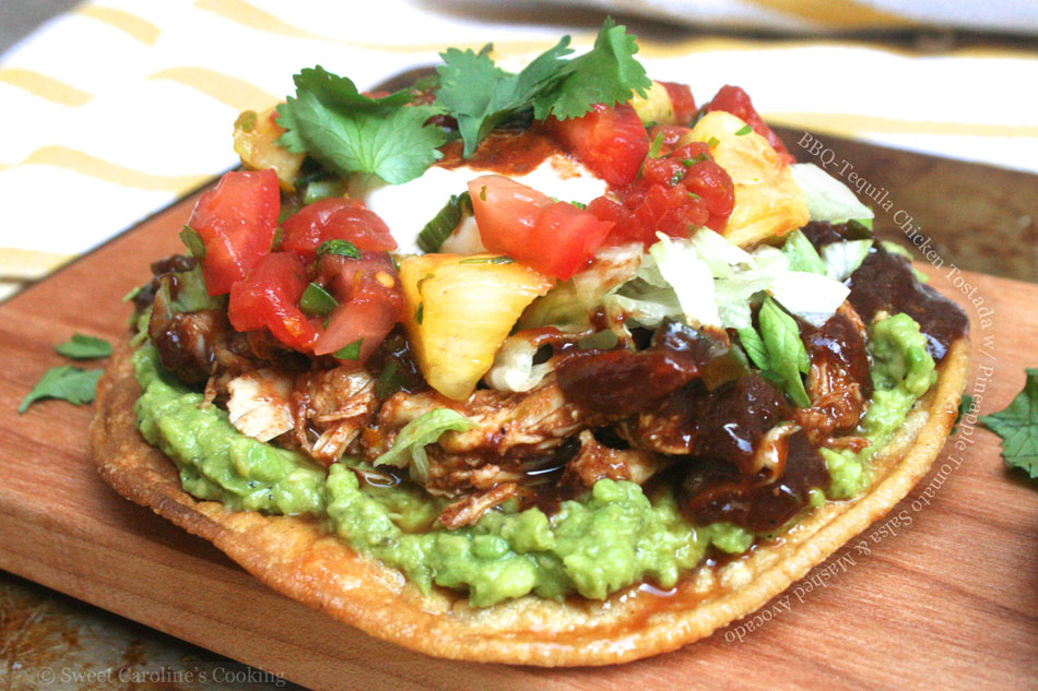 BBQ-Tequila Chicken Tostada with Pineapple Tomato Salsa and Mashed Avocado