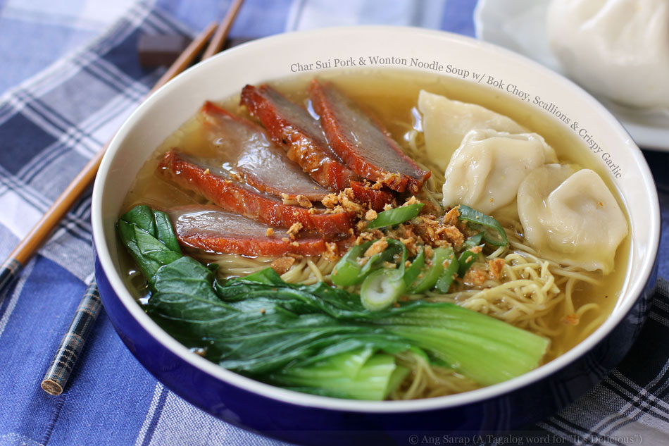Char Sui Pork and Wonton Noodle Soup with Bok Choy, Scallions and Crispy Garlic