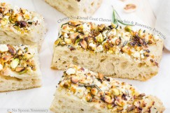 Chewy No Knead Goat Cheese, Pistachio and Rosemary Focaccia