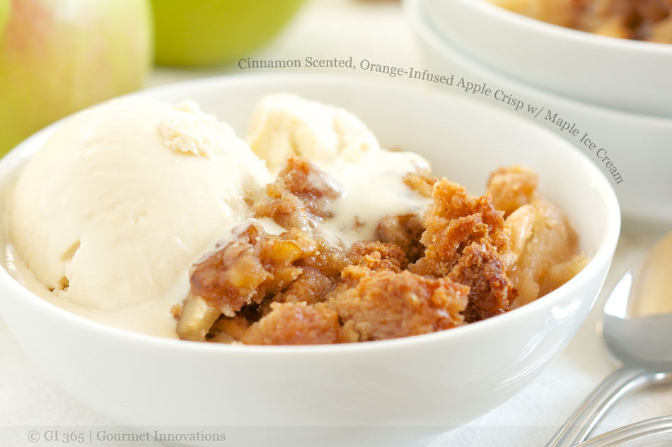 Cinnamon Scented, Orange-Infused Apple Crisp with Maple Ice Cream