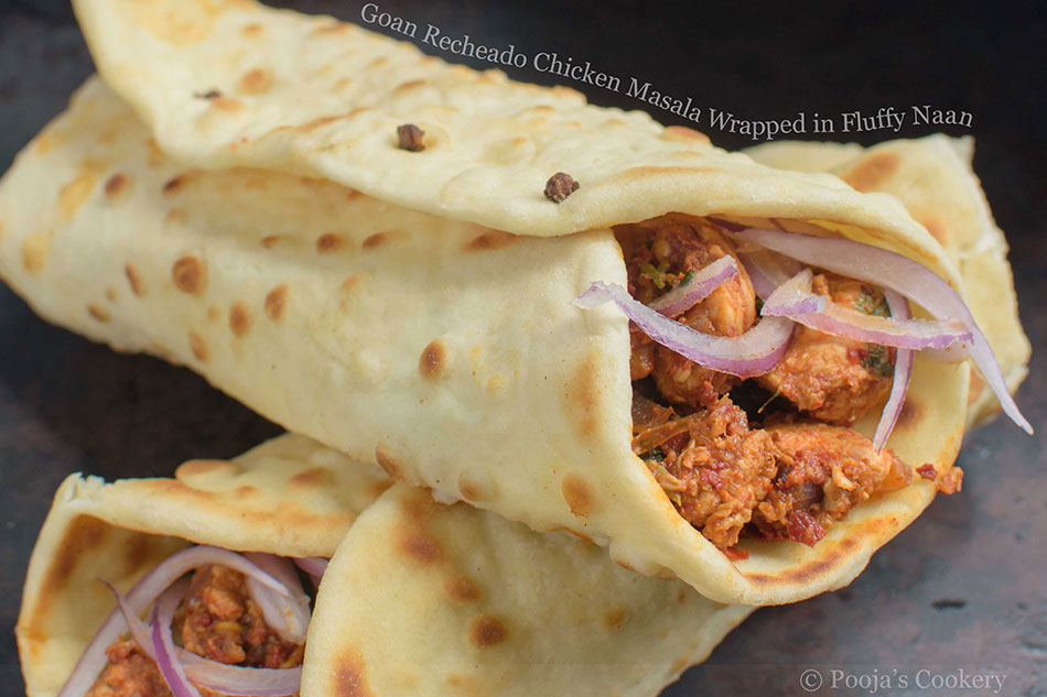 Goan Recheado Chicken Masala Wrapped in Fluffy Naan