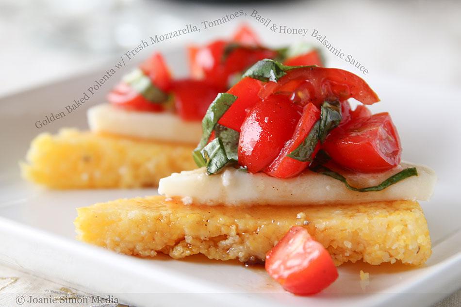 Golden Baked Polenta with Fresh Mozzarella, Tomatoes, Basil and Honey Balsamic Sauce