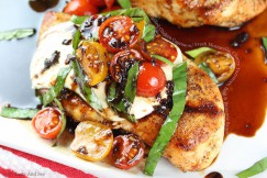 Grilled Chicken Caprese with Fresh Mozzarella, Cherry Tomatoes, Basil and Balsamic Sauce