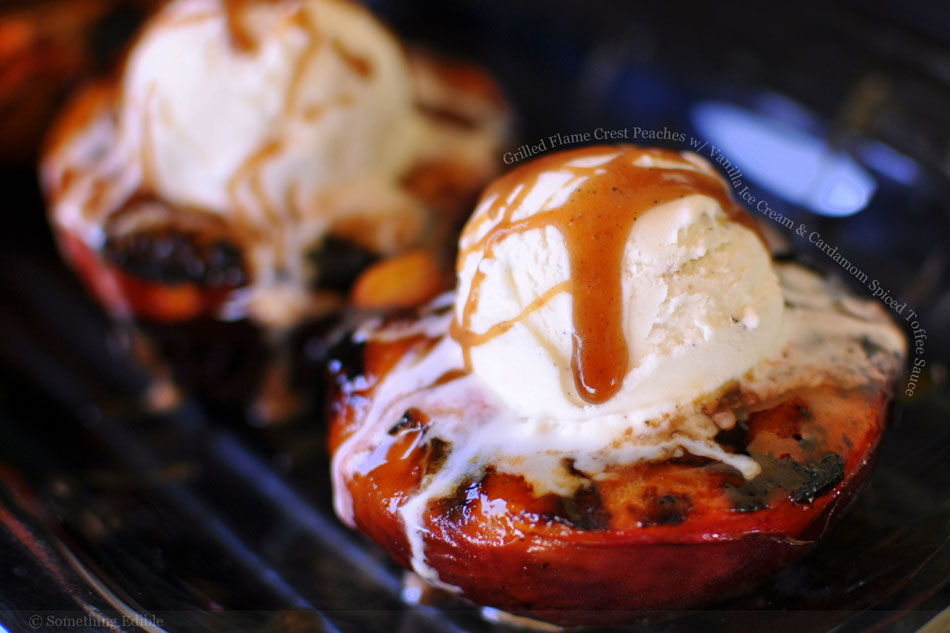 Grilled Flame Crest Peaches with Vanilla Ice Cream and Cardamom Spiced Toffee Sauce