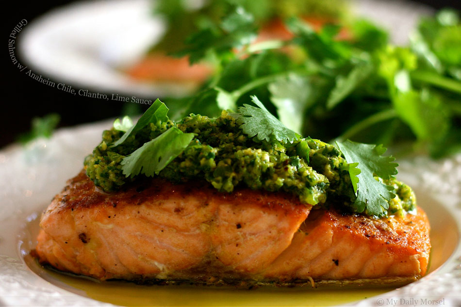 Grilled Salmon with Anaheim Chile, Cilantro, Lime Sauce