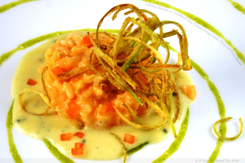 Lobster Risotto with Truffled Corn Cream, Crispy Leek, Puree of Fines Herbs