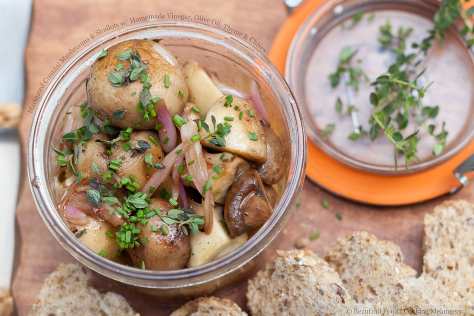 Marinated Cremini Mushrooms and Shallots with Homemade Vinegar, Olive Oil, Thyme and Chives