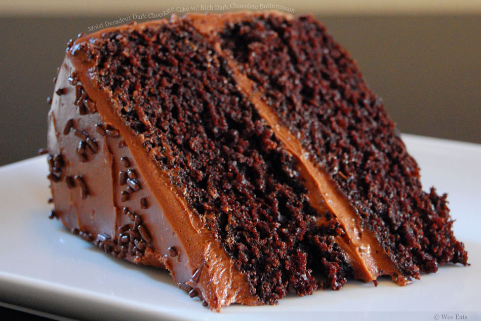 Moist Decadent Dark Chocolate Cake with Rich Dark Chocolate Buttercream