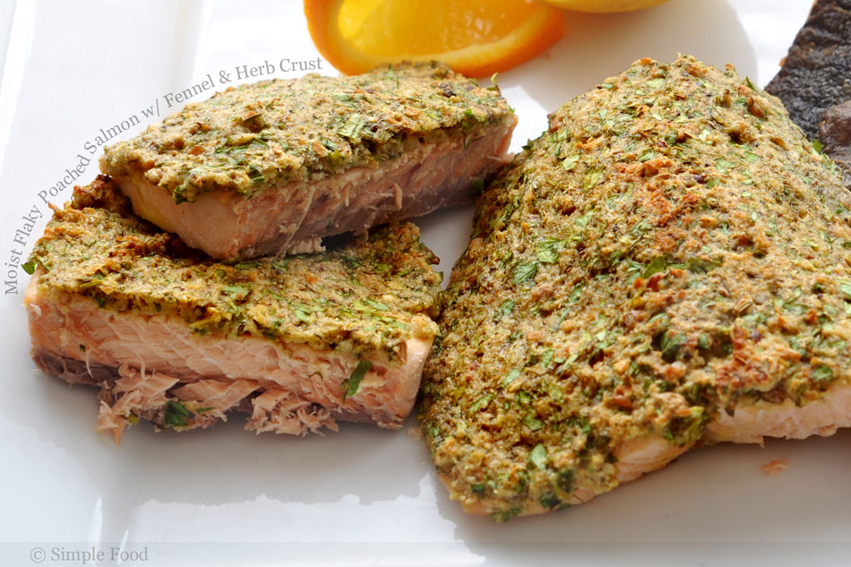 Moist Flaky Poached Salmon with Fennel and Herb Crust