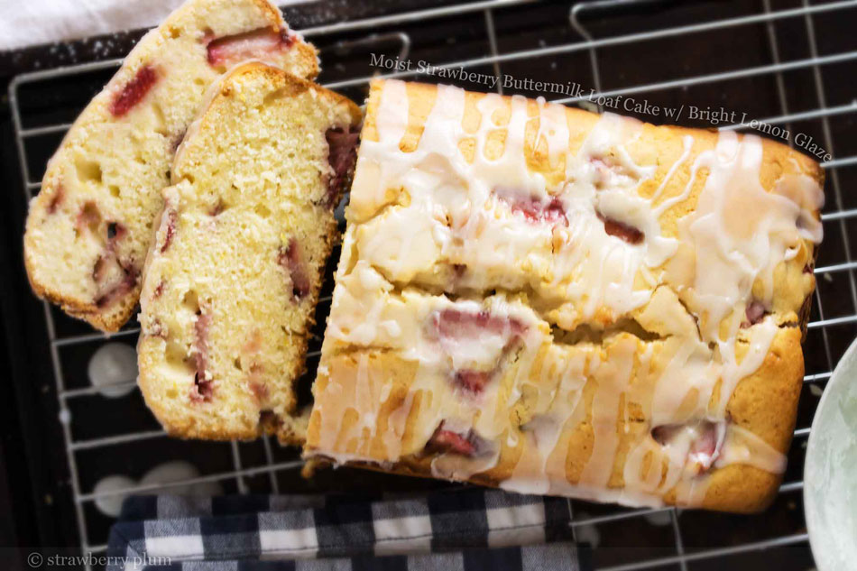 Moist Strawberry Buttermilk Loaf Cake with Bright Lemon Glaze