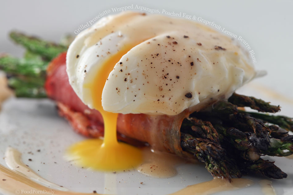 Grilled Prosciutto Wrapped Asparagus, Poached Egg and Grapefruit-Lemon Beurre Blanc