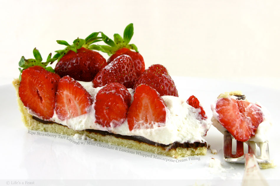 Ripe Strawberry Tart Layered with Mint Chocolate and Luscious Whipped Mascarpone Cream Filling