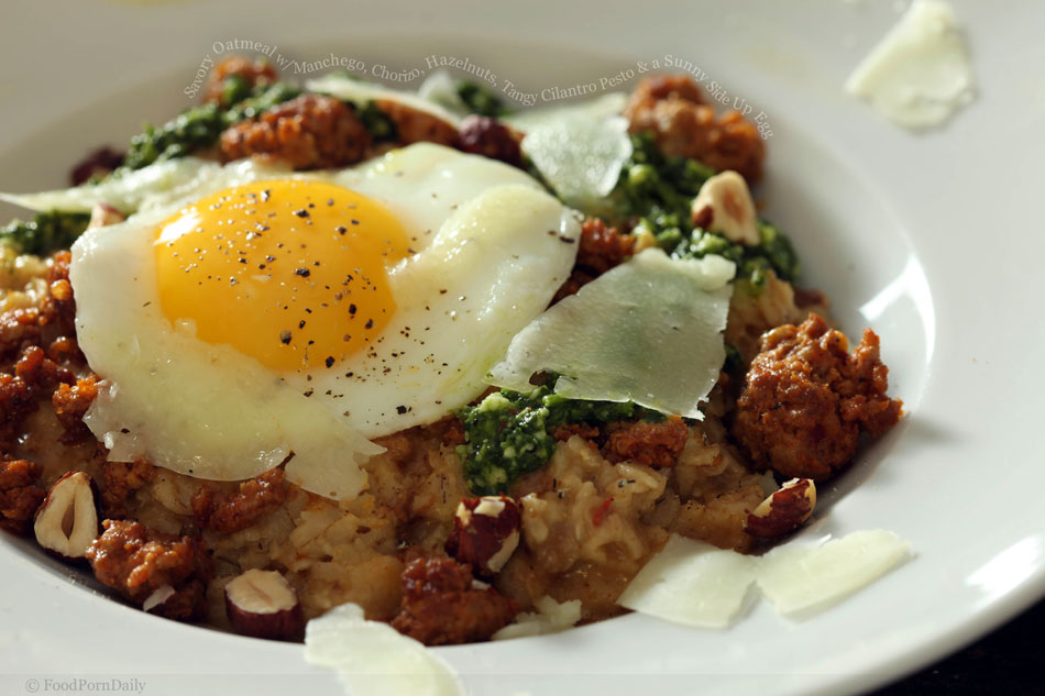 Savory Oatmeal with Manchego, Chorizo, Hazelnuts, Tangy Cilantro Pesto and a Sunny Side Up Egg