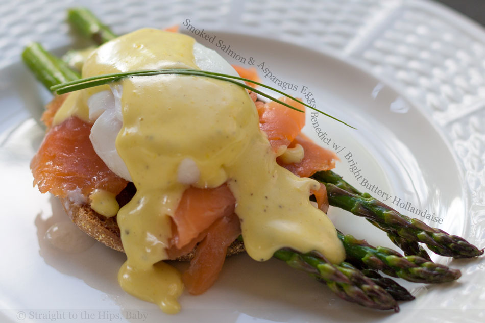 Smoked Salmon and Asparagus Eggs Benedict with Bright Buttery Hollandaise