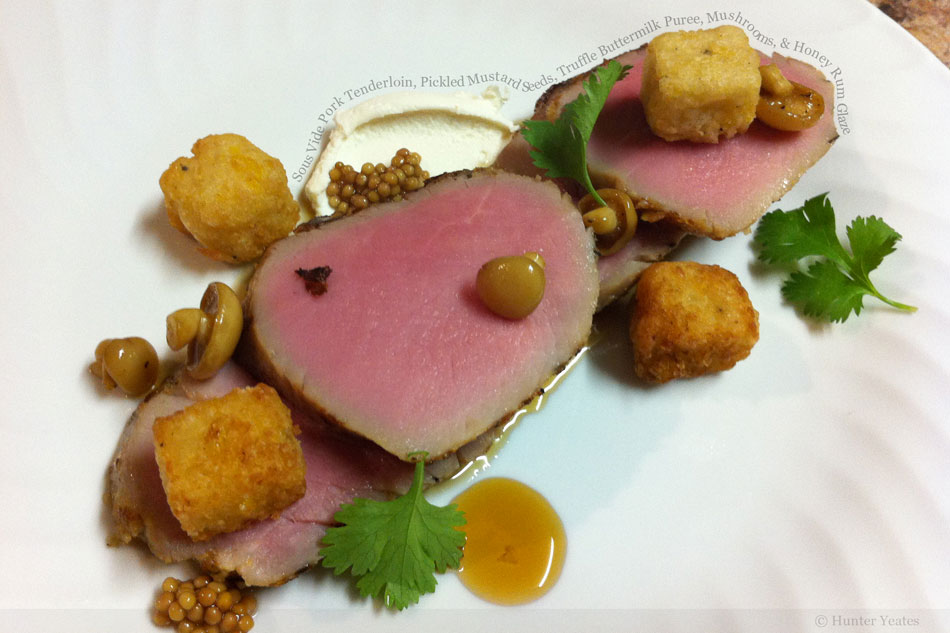 Sous Vide Pork Tenderloin, Pickled Mustard Seeds, Truffle Buttermilk Puree, Mushrooms, and Honey Rum Glaze