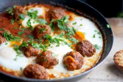 Spicy Kefta Mkawra- Lamb Meatballs Baked in Tomato Sauce with Eggs