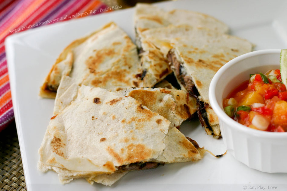 Sugar Bourbon Steak Quesadilla with Spicy Ripe Peach Salsa