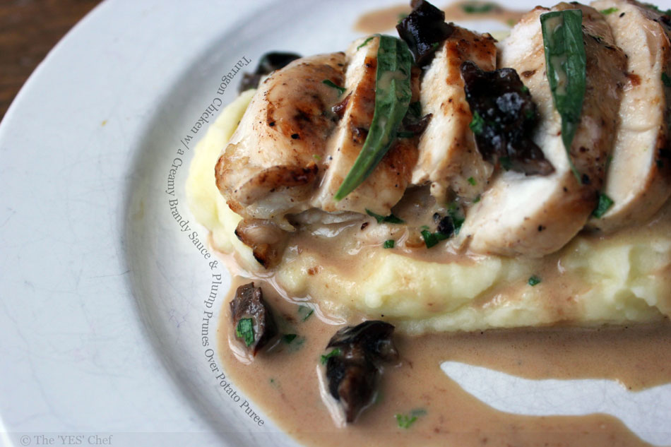 Tarragon Chicken with a Creamy Brandy Sauce and Plump Prunes Over Potato Puree